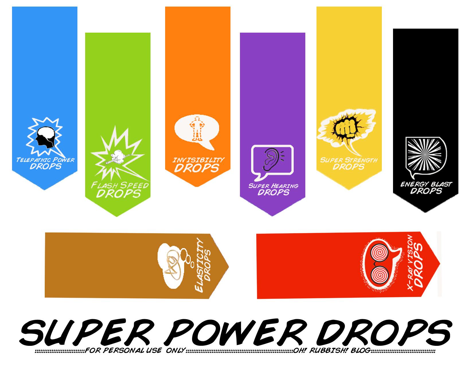 SUPER POWER DROPS Printable oh rubbish blog