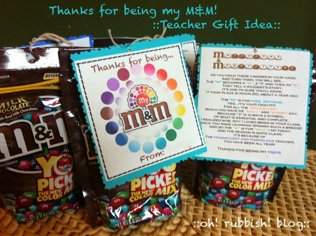Sample of Thanks for being my M&M teacher gift idea