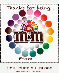 Thanks for being my M&M printable tag