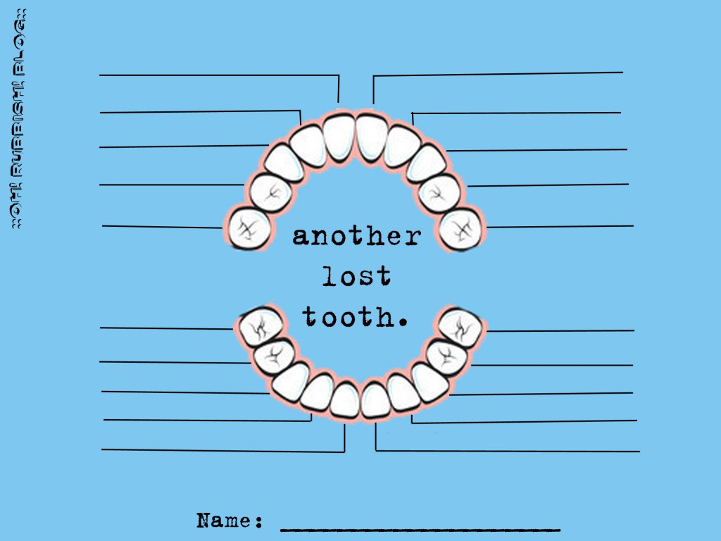 Another Lost Tooth Chart by: oh! rubbish! blog