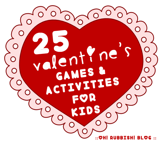 :: 25 Fun Valentine's Day Games & Activities For Kids