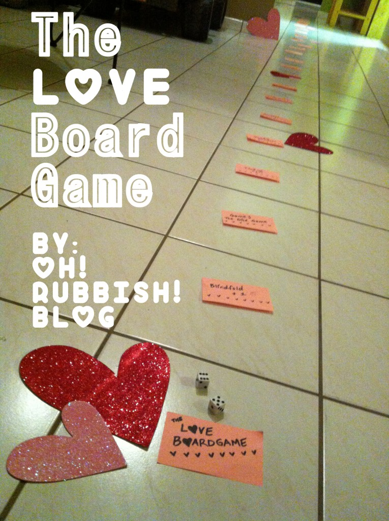 The Love Board Game by oh rubbish blog