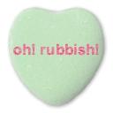 oh! rubbish! love