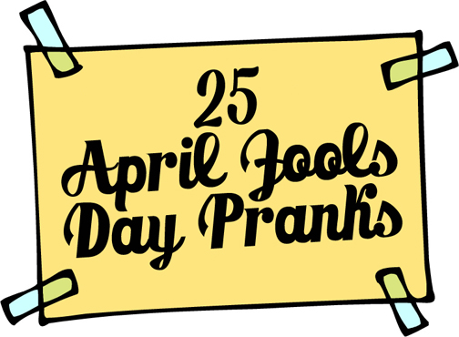 25 april fool s day prank ideas easy april fools day pranks
