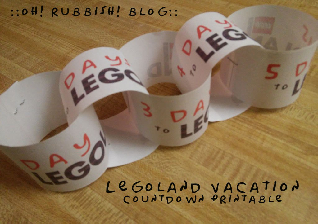 Legoland Countdown Printable by: oh rubbish blog