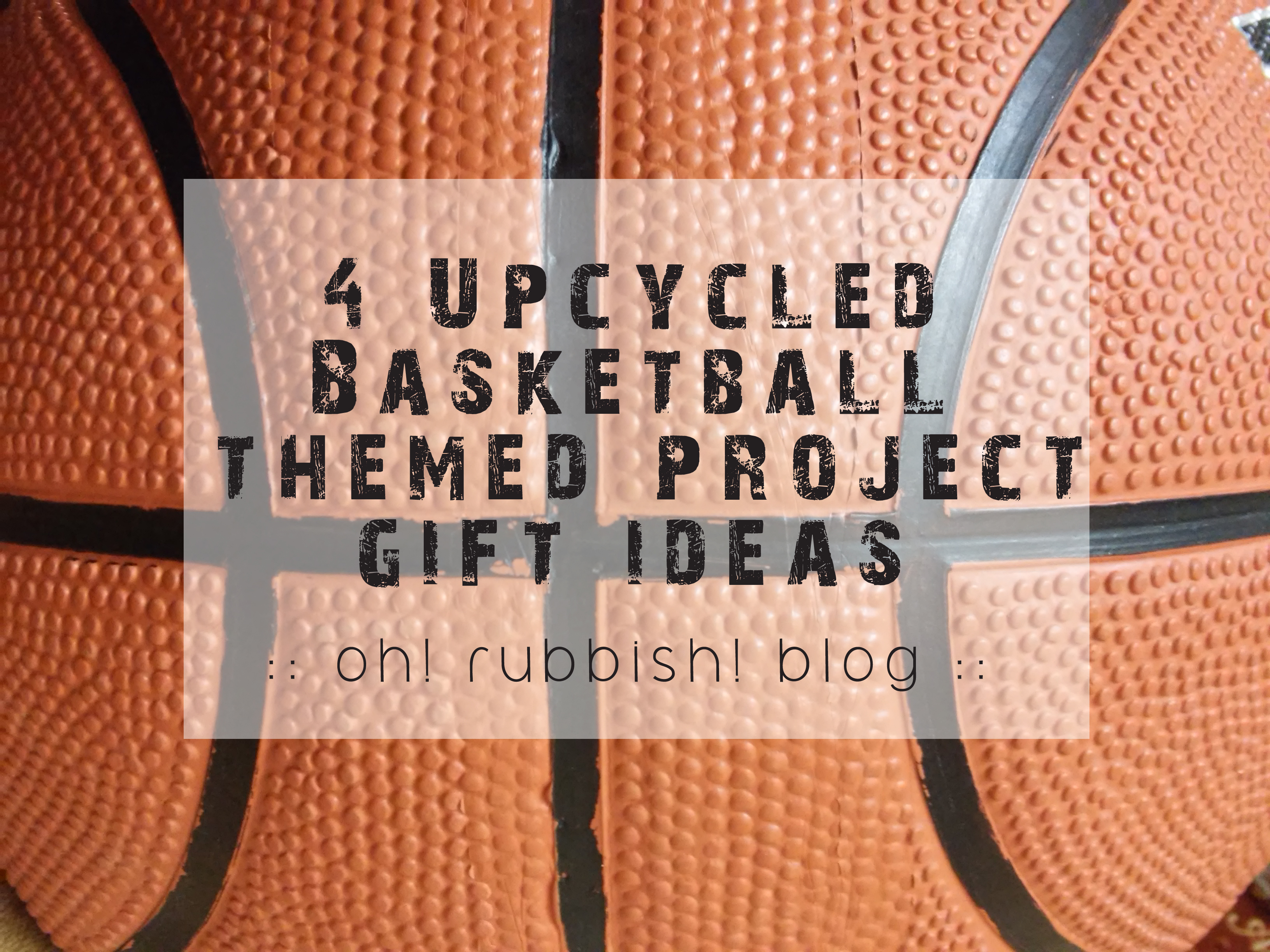 Graduation Table Decoration Ideas ... Basketball Gift Ideas :: Fathers Day Gift Ideas by oh! rubbish! blog