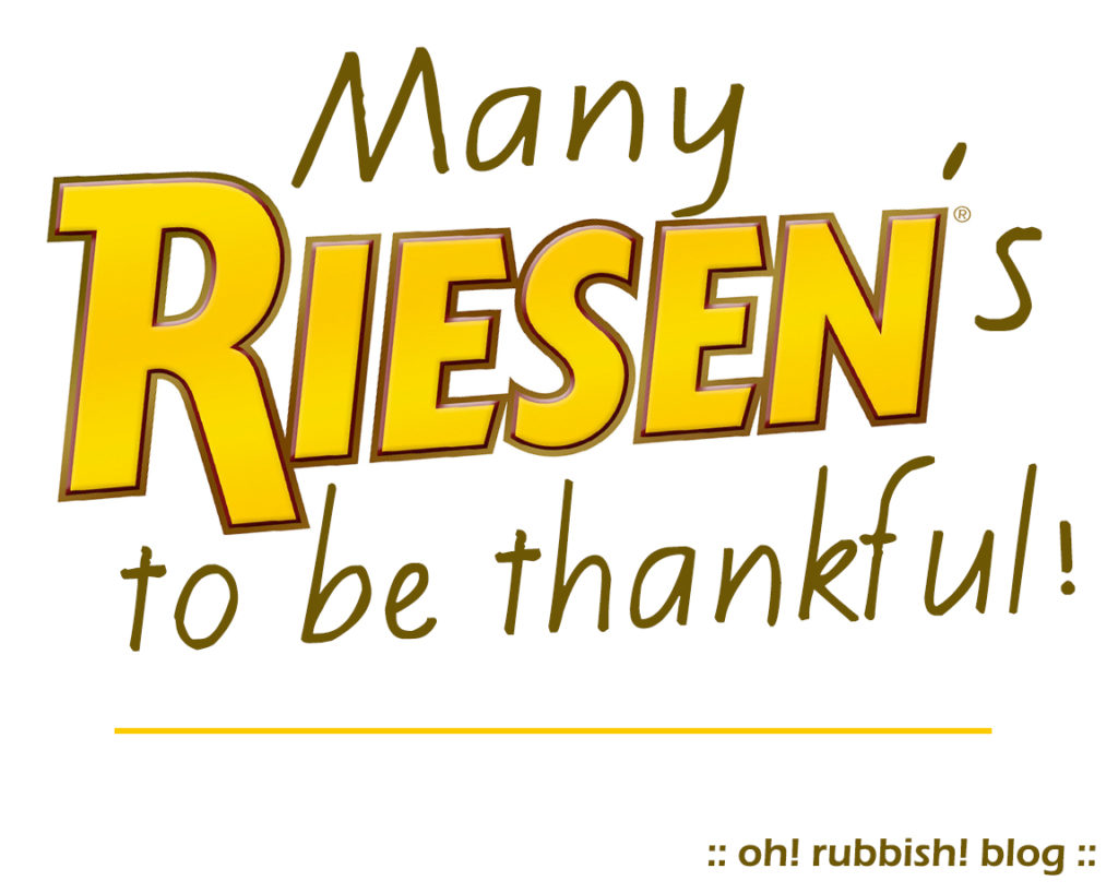Many RIESEN's to be Thankful! Printable Tag by: oh! rubbish! blog