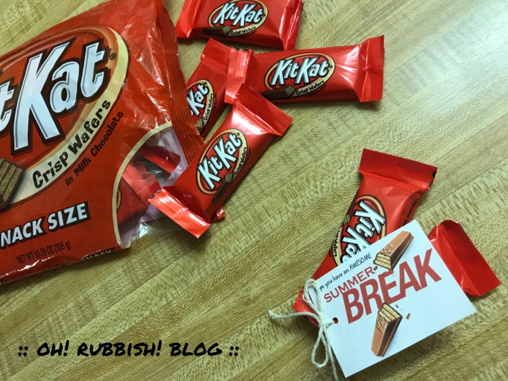 Hope You Have An Awesome Summer Break Kit Kat Class